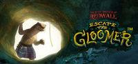 Portada oficial de The Lost Legends of Redwall: Escape the Gloomer para PC