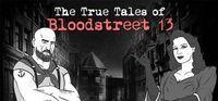 Portada oficial de The True Tales of Bloodstreet 13 - Chapter 1 para PC