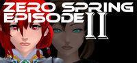 Portada oficial de Zero spring episode 2 para PC