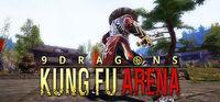 Portada oficial de 9Dragons : Kung Fu Arena para PC