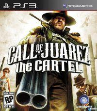 Portada oficial de Call of Juarez: The Cartel para PS3