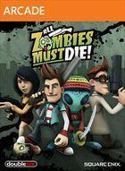 Portada oficial de de All Zombies Must Die! XBLA para Xbox 360