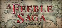 Portada oficial de A Feeble Saga: Chapter I para PC