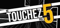 Portada oficial de Ne Touchez Pas 5 para PC