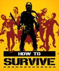 Portada oficial de How to Survive para PC