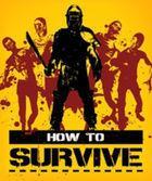 Portada oficial de de How to Survive para PC