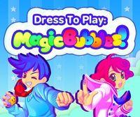 Portada oficial de Dress To Play: Magic Bubbles! eShop para Nintendo 3DS