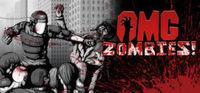 Portada oficial de OMG Zombies! para PC