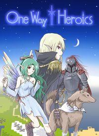 Portada oficial de One Way Heroics para PC