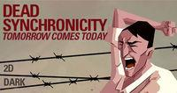 Portada oficial de Dead Synchronicity: Tomorrow comes Today para PC