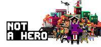 Portada oficial de Not a Hero para PC