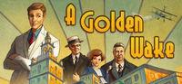 Portada oficial de A Golden Wake para PC