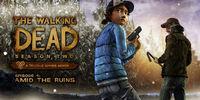 Portada oficial de The Walking Dead: Season Two - Episode 4: Amid the Ruins para PC