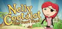 Portada oficial de Nelly Cootalot: The Fowl Fleet para PC