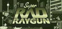 Portada oficial de Super Rad Raygun para PC