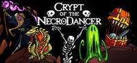 Portada oficial de Crypt of the NecroDancer para PC