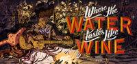 Portada oficial de Where The Water Tastes Like Wine para PC
