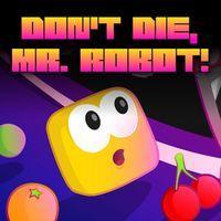Portada oficial de Don't Die, Mr. Robot! PSN para PSVITA