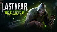 Portada oficial de Last Year: The Nightmare para PC