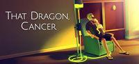 Portada oficial de That Dragon, Cancer para PC
