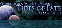 Portada oficial de Chronicles of a Dark Lord: Episode 1 Tides of Fate Complete para PC