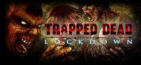 Portada oficial de Trapped Dead: Lockdown para PC