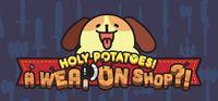 Portada oficial de Holy Potatoes! A Weapon Shop?! para PC