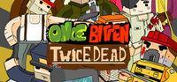 Portada oficial de Once Bitten, Twice Dead para PC