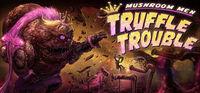 Portada oficial de Mushroom Men: Truffle Trouble para PC