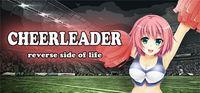 Portada oficial de Cheerleader: reverse side of life para PC