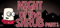 Portada oficial de Night of the Shrub Part 1 para PC