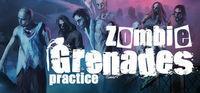 Portada oficial de Zombie Grenades Practice para PC