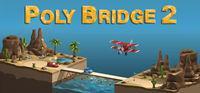 Portada oficial de Poly Bridge 2 para PC