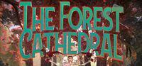 Portada oficial de The Forest Cathedral para PC
