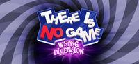 Portada oficial de There is no game : Wrong dimension para PC