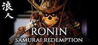 Portada oficial de Ronin: Samurai Redemption para PC