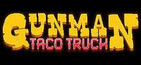 Portada oficial de Gunman Taco Truck para PC