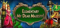 Portada oficial de Elementary My Dear Majesty! para PC