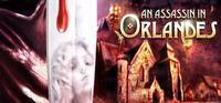 Portada oficial de An Assassin in Orlandes para PC