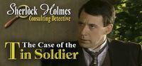 Portada oficial de Sherlock Holmes Consulting Detective: The Case of the Tin Soldier para PC