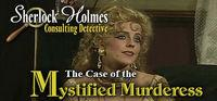 Portada oficial de Sherlock Holmes Consulting Detective: The Case of the Mystified Murderess para PC