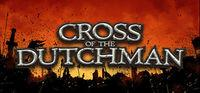 Portada oficial de Cross of the Dutchman para PC