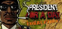 Portada oficial de President for a Day - Corruption para PC