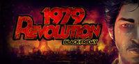 Portada oficial de 1979 Revolution: Black Friday para PC