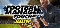 Portada oficial de Football Manager Touch 2016 para PC