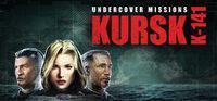 Portada oficial de Undercover Missions: Operation Kursk K-141 para PC