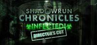 Portada oficial de Shadowrun Chronicles: INFECTED Director's Cut para PC