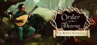 Portada oficial de The Order of the Thorne - The King's Challenge para PC