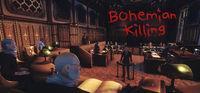 Portada oficial de Bohemian Killing para PC