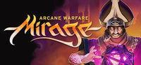 Portada oficial de Mirage: Arcane Warfare para PC